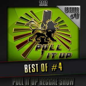 Pull It Up Show - Episode 47 (Saison 3)