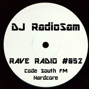 RadioSam Presents RAVE RADIO #052 LIVE on Code South 105.6 FM 08/08/2017