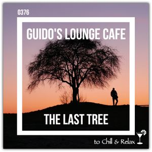 Guido's Lounge Cafe Broadcast 0376 The Last Tree (20190517)