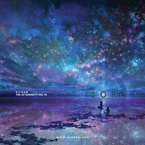 DJ Han - The Afterparty Vol 16: Sora (2015)
