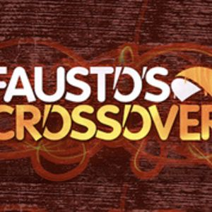 Fausto's Crossover | Week 30 2016