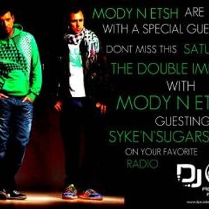The Double Impact show Ep 012 With Djs ( MoDy N Etsh ) Guesting Djs ( Syke'n'Sugarstarr)