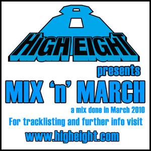"High Eight's ""Mix 'n' March"" Mix 2010"