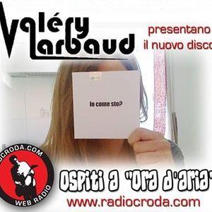 ORA D'ARIA meets VALERY LARBAUD_05-04-2014