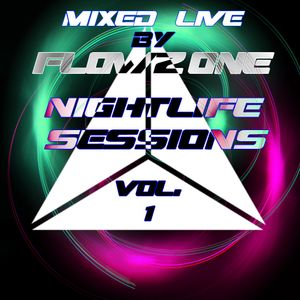 Nightlife Sessions Vol.1 Flowzone Podcast Mix