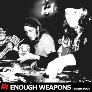 Enough Weapons | APE Music Podcast #004
