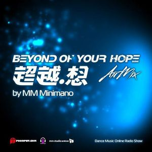 Trance Bass Presents Beyond Of Your Hope AirMix 007 By MM Minimano