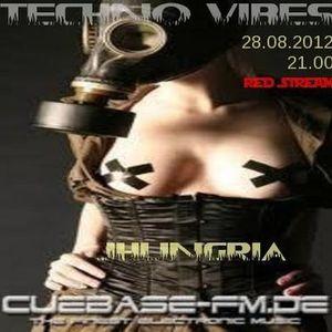 TECHNO VIBES ON CUEBASE-FM.DE 28.08.2012 BY DJ JHUNGRIA