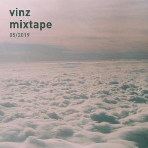 VINZ - mixtape 05 2019