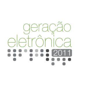 Podcast Geração Eletrônica 2011