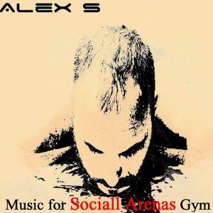 ALex S - Music for Sociall Arenas Gym (2016) Deep House / House