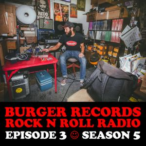 "BURGER RECORDS ROCK N ROLL RADIO 5 - EPISODE 3 - ""DATES NIGHT"""