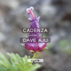 Cadenza Podcast | 199 - Dave Aju (Cycle)