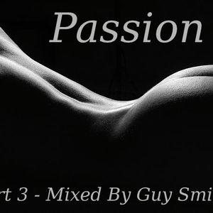 Dj Guy Smiley -  Passion Volume Three (Zulu At Dawn Mix) - 21/09/2011