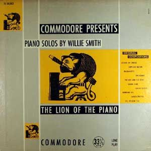 "Willie ""The Lion"" Smith Piano Solos"