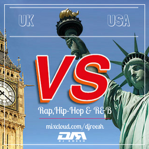 UK vs #USA (R&B RAP & HIP-HOP) #mixcloud by DJ Roesh   Mixcloud