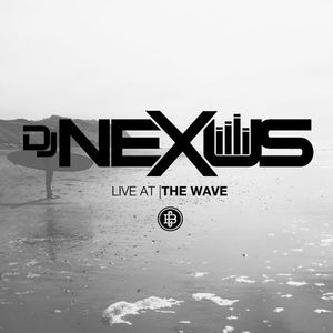 The Wave Boston (6/22) - Nexus
