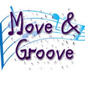 Move & Groove ( Mr.Roger's Request )