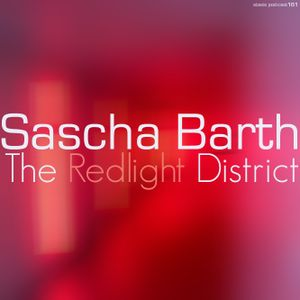 Sascha Barth - The Redlight District