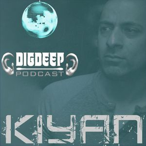 DD055 | The DigDeep Podcast Mixed By Kiyan (March 2015)