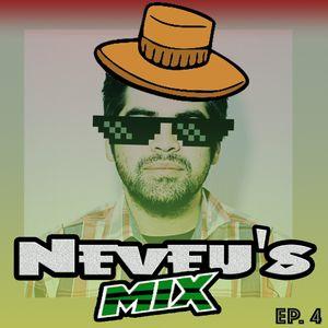 Neveu's Mix Ep.4