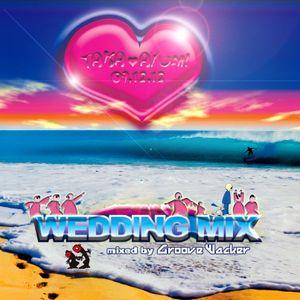 Groove Wacker - Wedding Mix 09