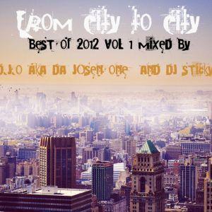 FROM CITY TO CITY    DJ STICKY D.J.O AKA DA JOSEN ONE