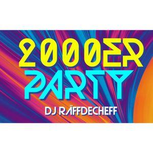 2000er Party Mix #1 by Dj RäFFDeCheFF