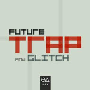 GlitchHop And Trap Mix