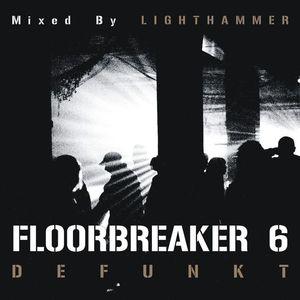 Prashant a.k.a. Lighthammer - Floorbreaker 06_Defunkt