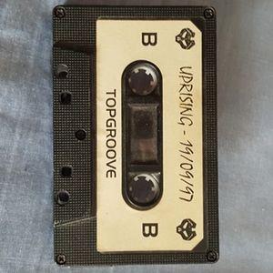 TOP SET!!! Dj Topgroove... UPRISING. 19/09/97