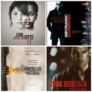 Girl With all the Gifts, Jack Reacher, American Pastoral, Mechanic Resurrection, Birth of a Nation