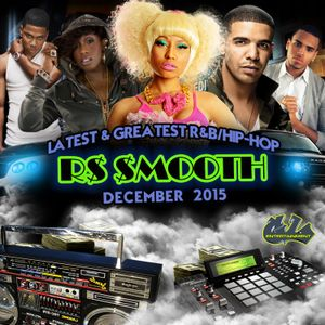 Latest & Greatest Hip-Hop/R&B (Dec. 2015) [Mixed by R$ $mooth]
