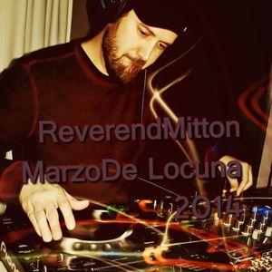 Reverend Mitton  - Marzo De Locuna 2014