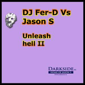Fer-D Vs Jason S - Unleash hell 2