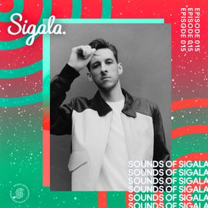015 - Sounds Of Sigala - ft. Meduza, Jax Jones, CamelPhat, James Hype and more
