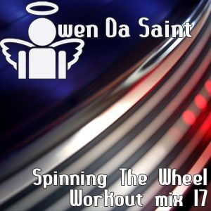 Spinning The Wheel - Workout mix 17