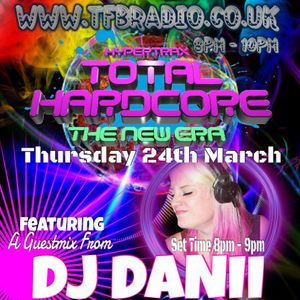 DJ Danii - Total Hardcore - 24th March 2016