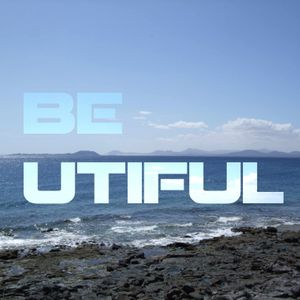 BE - UTIFUL 05