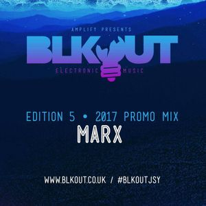 BLKOUT 2017 EDITION 5 - 3 DECK TEASER PROMO MIX