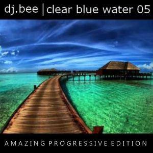 dj.bee - Clear Blue Water 05 Progressive Edition