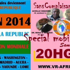 19 AVRIL 2014 SANS COMPLAISANCE AUCUNE DE LA BOMILISATION