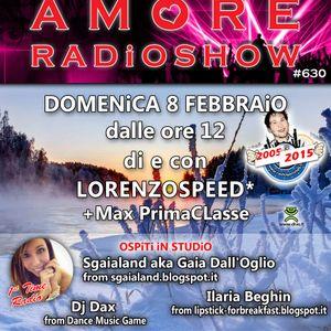 LORENZOSPEED present AMORE Radio Show 630 with SGAiALAND iLARiA BEGHiN MAX PrimaCLasse part 2 8 2 15