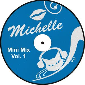 Michelle's - Mini Mix Vol. 1