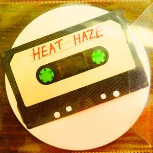 Heat Haze Mixtape