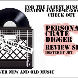 new personal crate digger show hosted by jdt