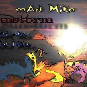 mAd Mike - Sunstorm