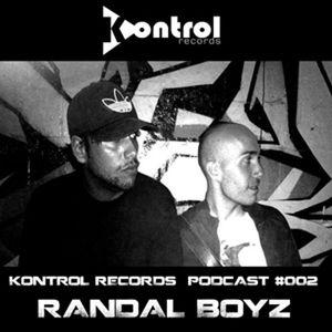 Kontrol Records Podcast #002 - RANDAL BOYZ