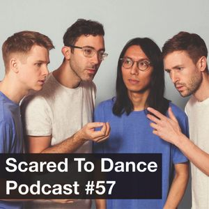 Scared To Dance Podcast #57