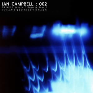 Ian Campbell: DJ Mix 002 - Jungle/Drum&Bass